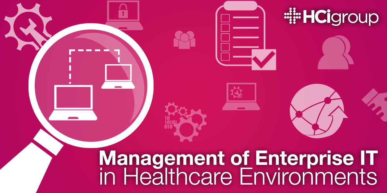 Management of Enterprise IT in Healthcare Environments-01.png